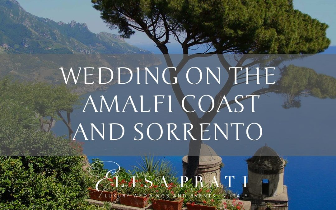 Wedding on the Amalfi coast and Sorrento