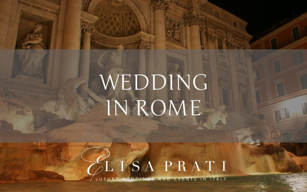 Wedding in Rome: the charm of history