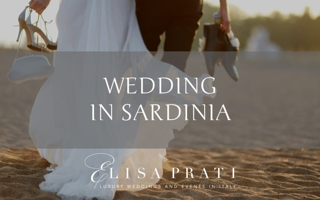 Wedding in Sardinia: exclusive and glamour