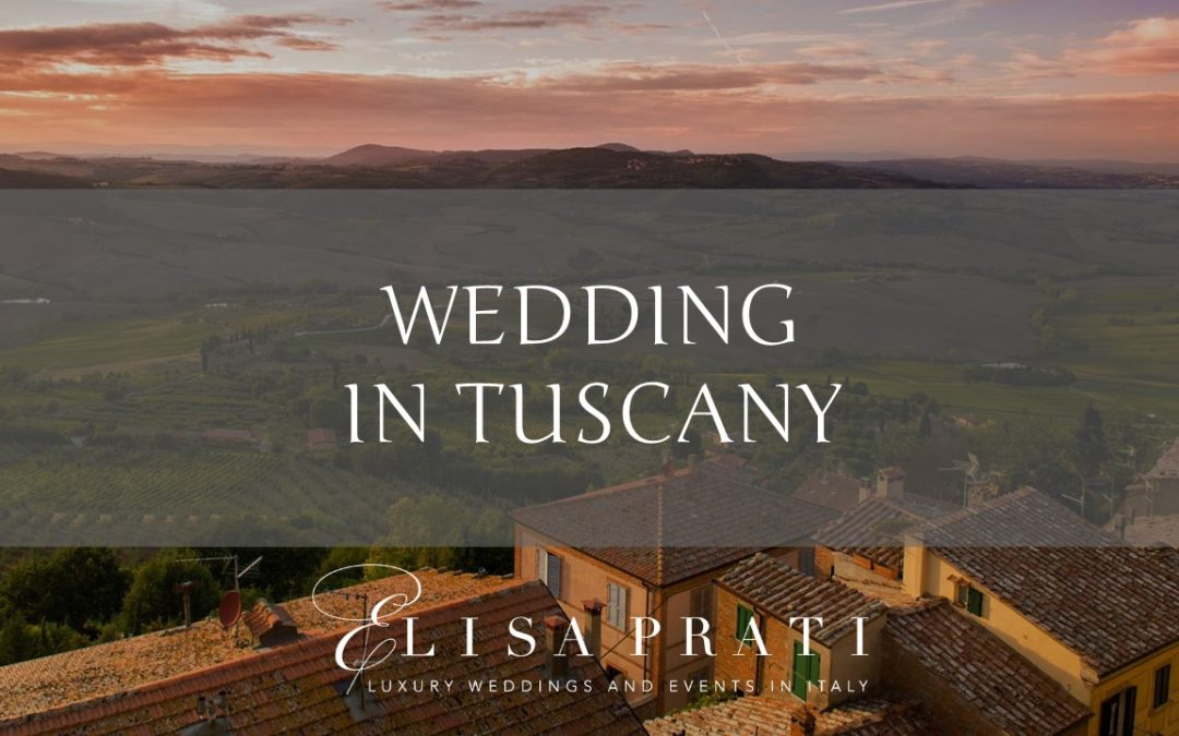 Luxury Wedding in Tuscany, Siena, Chianti