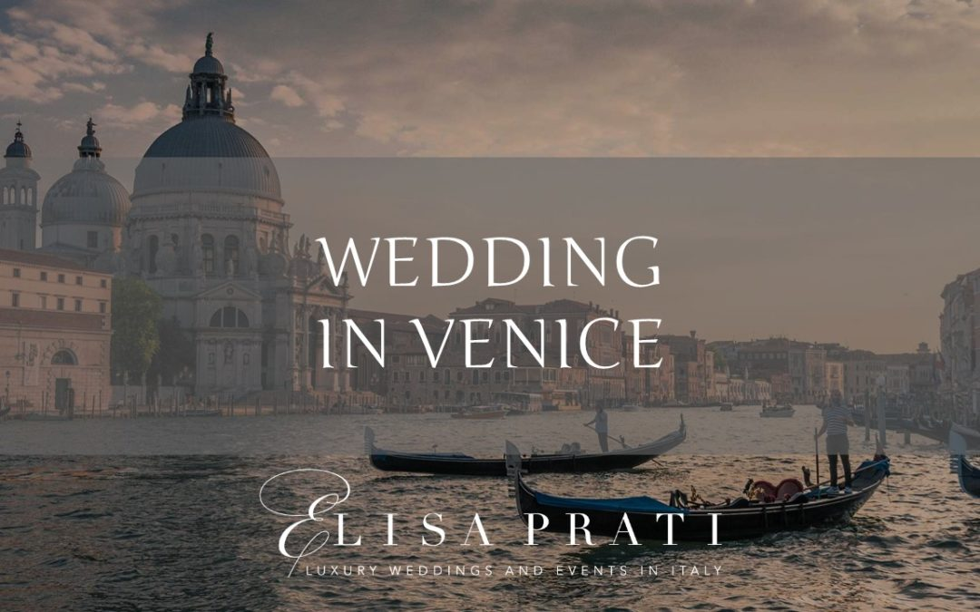 Wedding in Venice: unique, exclusive, romantic