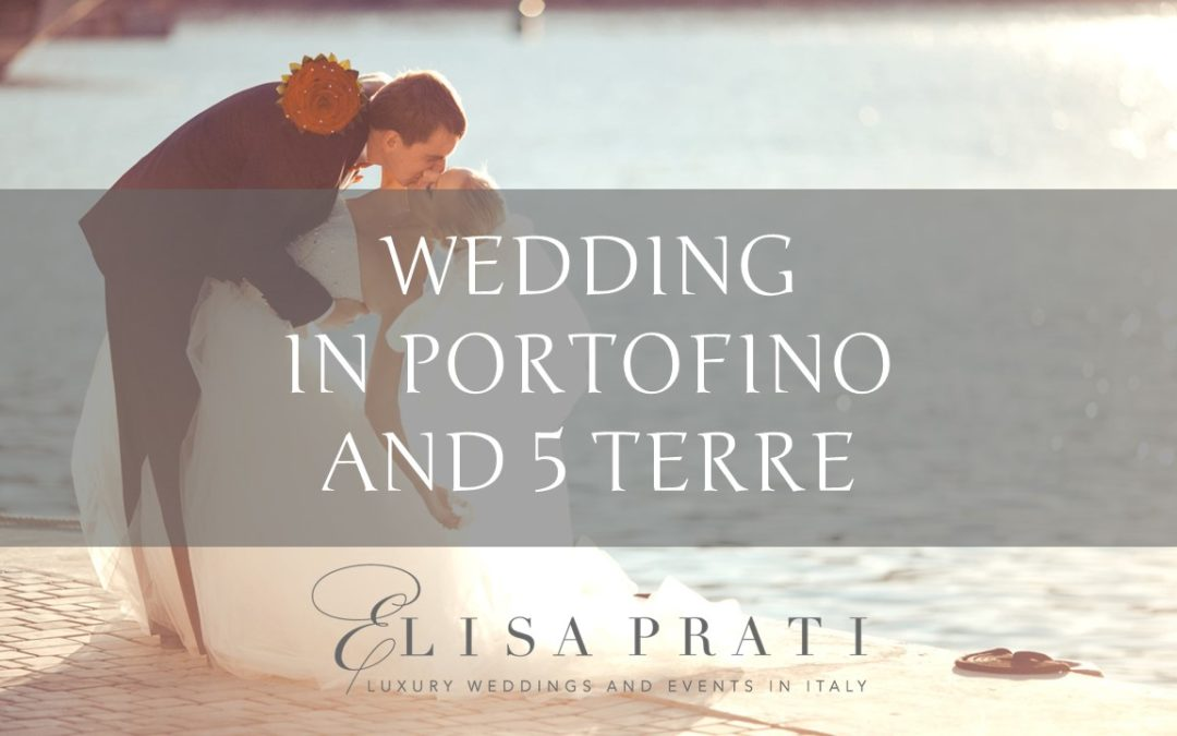 Wedding in Portofino and Cinque Terre