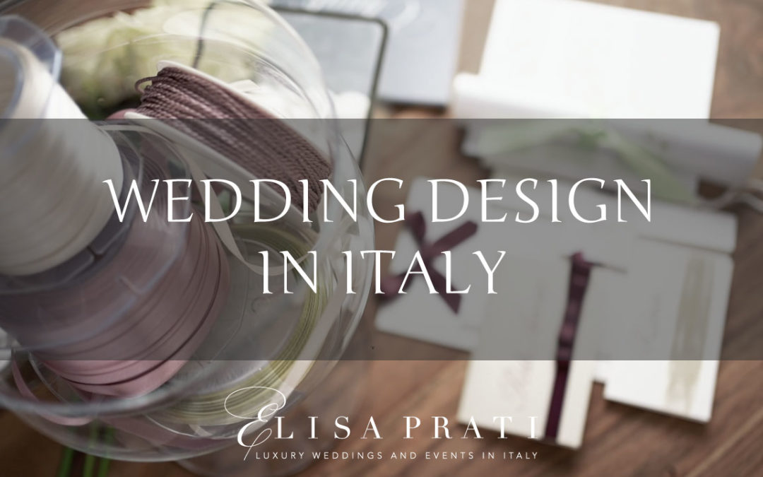 WEDDING DESIGN IN ITALY